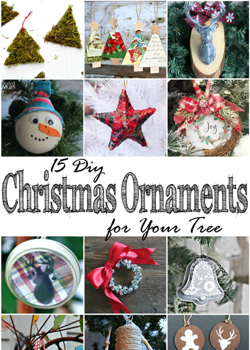 Thanksgiving weekend is the unofficial weekend to put up your Christmas decorations. Be ready with these 15 DIY Christmas ornaments for your tree.