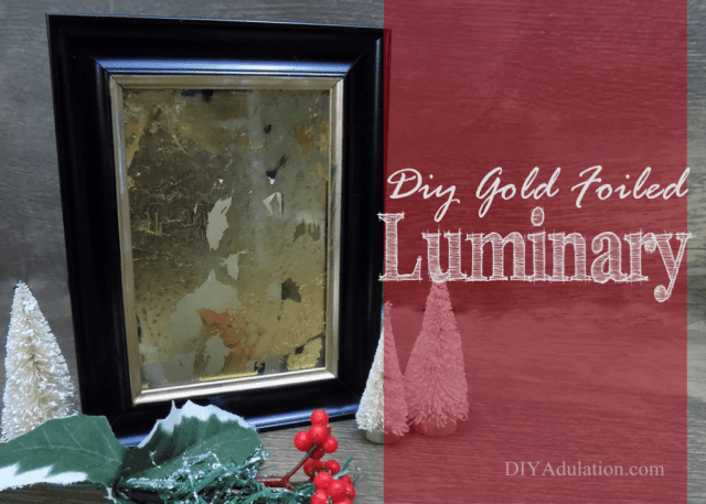 This easy DIY gold foiled luminary is versatile décor that will work on your holiday mantle or as a beautiful centerpiece on your table.