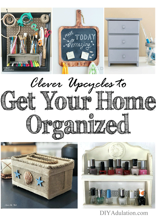 Clever Upcycles to Get Your Home Organized + MM 190