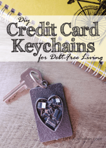 DIY Credit Card Keychains for Debt Free Living