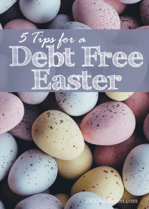 5 Tips for a Debt Free Easter + Printable Budget