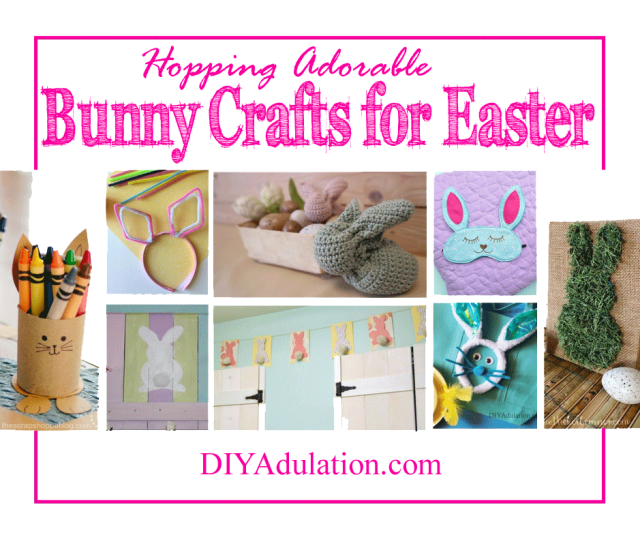 Collage of Bunny Crafts with text overlay: Hopping Adorable Bunny Crafts for Easter