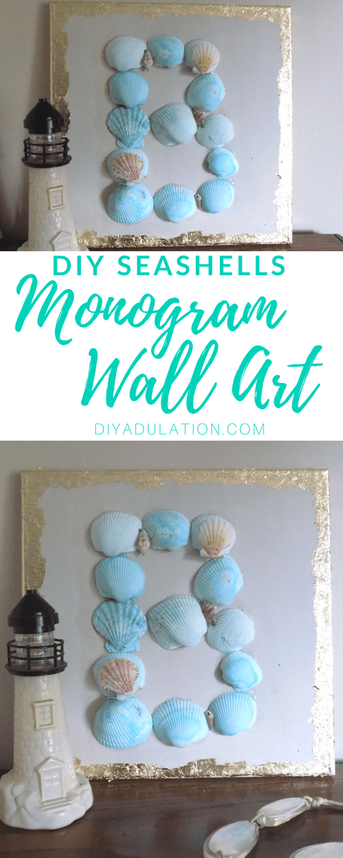 Collage of Seashell Monogram Wall Art with text overlay: DIY Seashells Monogram Wall Art