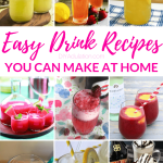 Collage of Drinks with text overlay - Easy Drink Recipes You Can Make at Home
