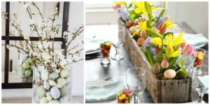 Top 10 Most Adorable Easter Centerpieces to go Nuts Over