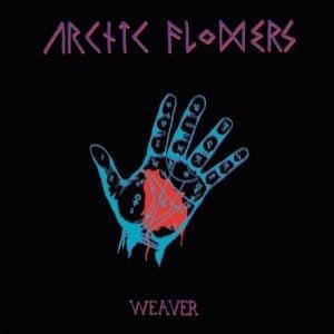 "Arctic Flowers ""Weaver"" LP"