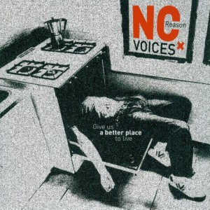 no reason voices-give us a better place