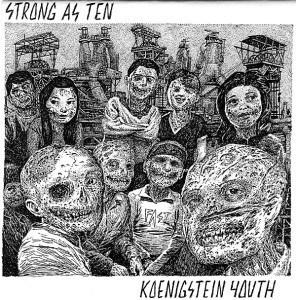 Strong As Ten & Koenigstein Youth Split EP