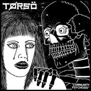 torso community psychosis