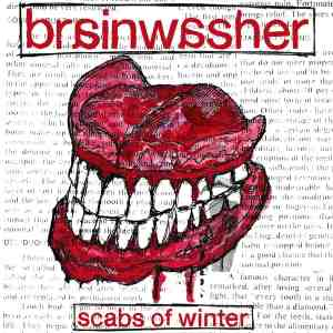 brainwasher scabs of winter