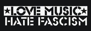 love music hate fascism