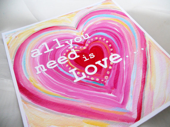 SALE All you need is love … 8×8 print by poshpaints