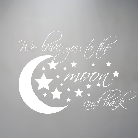 Wall Decal Moon and Stars I We Love you to the moon and back nursery by luxeloft