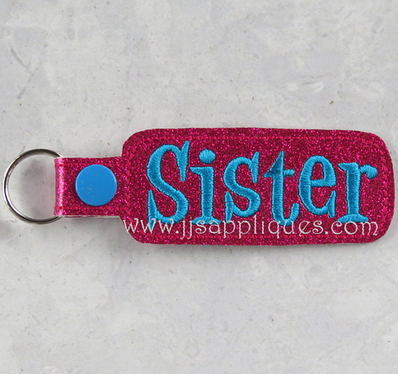 Instant Download – ITH Snap On Sister Key Fob Design – Sister Embroidery Feltie Snap On Key Fob for a 4×4 and 5×7 hoop by jayniejayedesigns