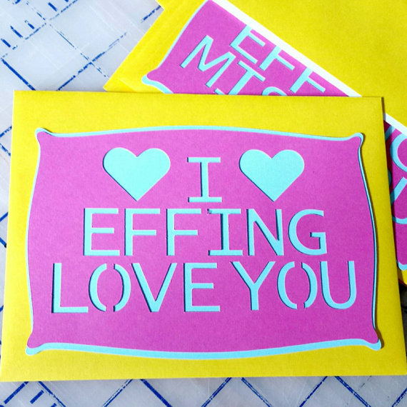 I Effing Love You greeting card bright colors by melimade