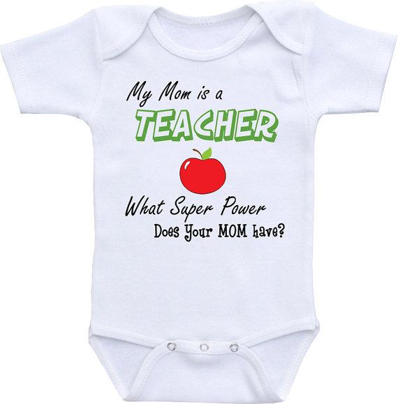 My MOM is a TEACHER, What Super Power does your Mom Have? Teacher onesie ® brand Gerber Onesie Bodysuit. Baby shower gift, Teacher shirt by clippycabin