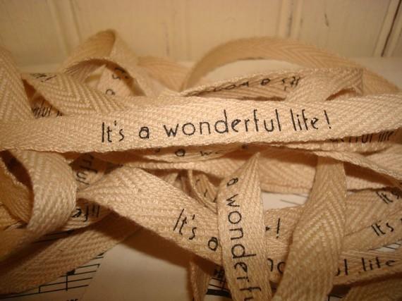 It's A Wonderful Life – Cotton Twill Ribbon – 3 Yards by GlitterandKitsch