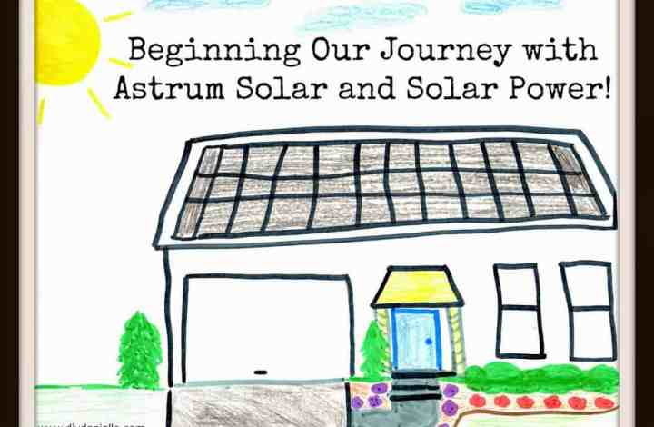Beginning Our Journey with Astrum Solar (Now Direct Solar Energy) and Solar Power!
