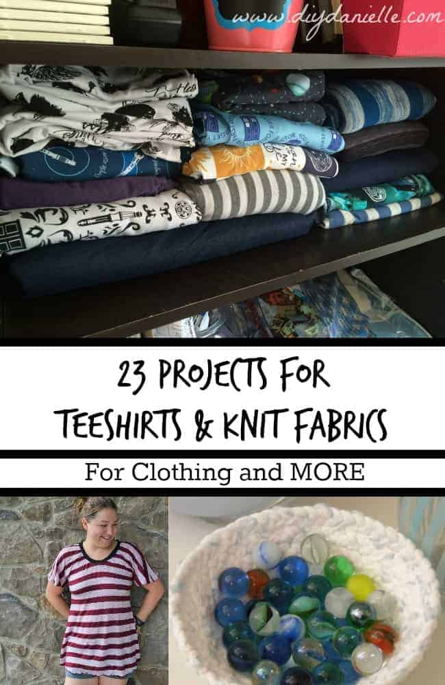 23 Projects to make with t-shirt fabric and other knit fabrics!