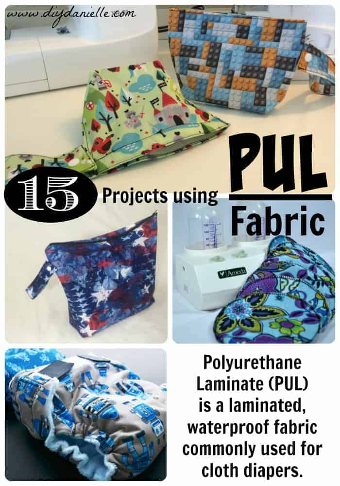 15+ Ideas for how to use polyurethane laminate (PUL) fabric! #sewing