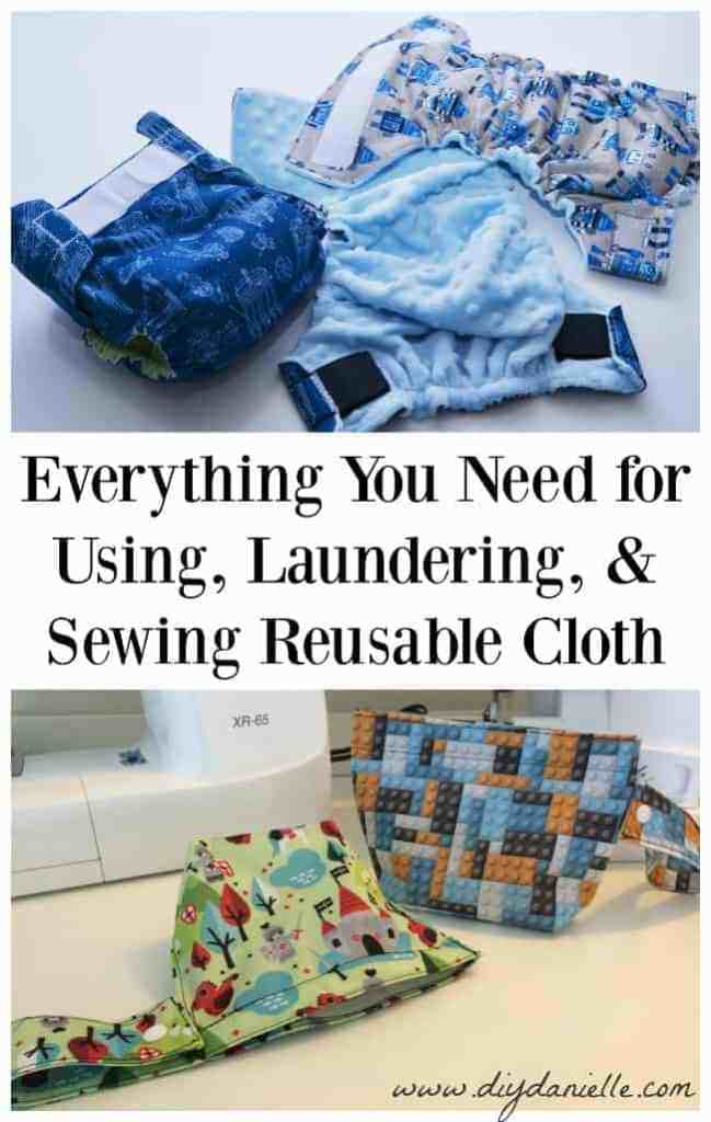 """Everything You Need for Using, Laundering, and Sewing Reusable Cloth Items such as Cloth Diapers, Mama Cloth, Family Cloth, Cloth Wipes, Wet Bags, and more! This is a list of supplies you may want to pick up after reading """"How to Sew, Use, and Clean Cloth Diapers"""" by Danielle Pientka"""