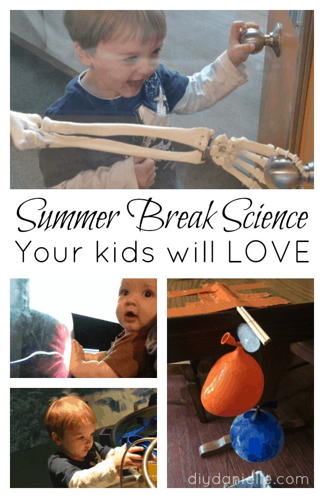 Fun Summer Break Science Ideas