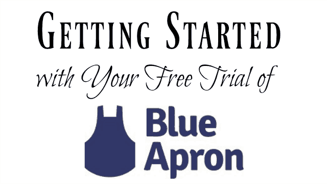 How to Use a Blue Apron Free Trial