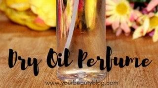 DIY Perfume: Making Dry Oil Perfume for an Easy Gift