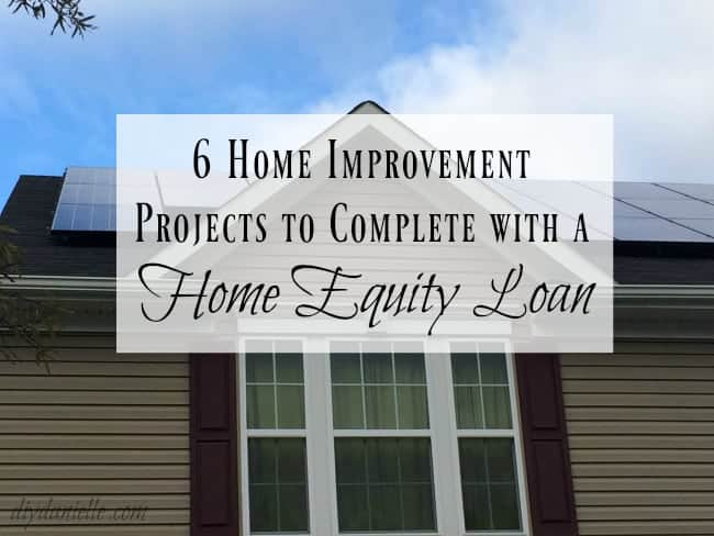 6 Home Improvement Projects to Complete with a Home Equity Loan ...