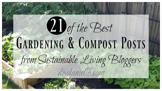 21 of the Best Gardening and Compost Posts