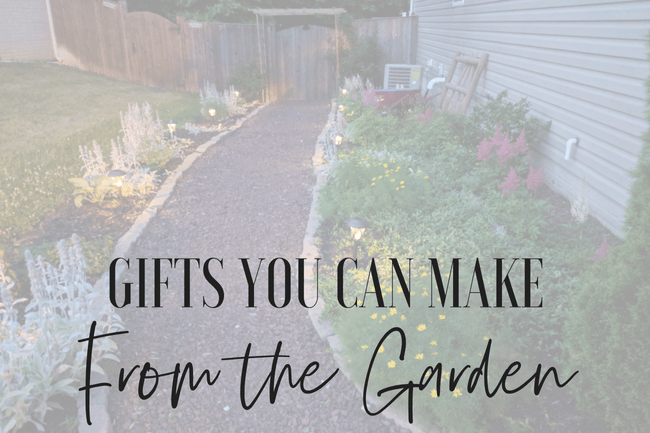 With a bountiful garden, there are many wonderful gifts you can make!