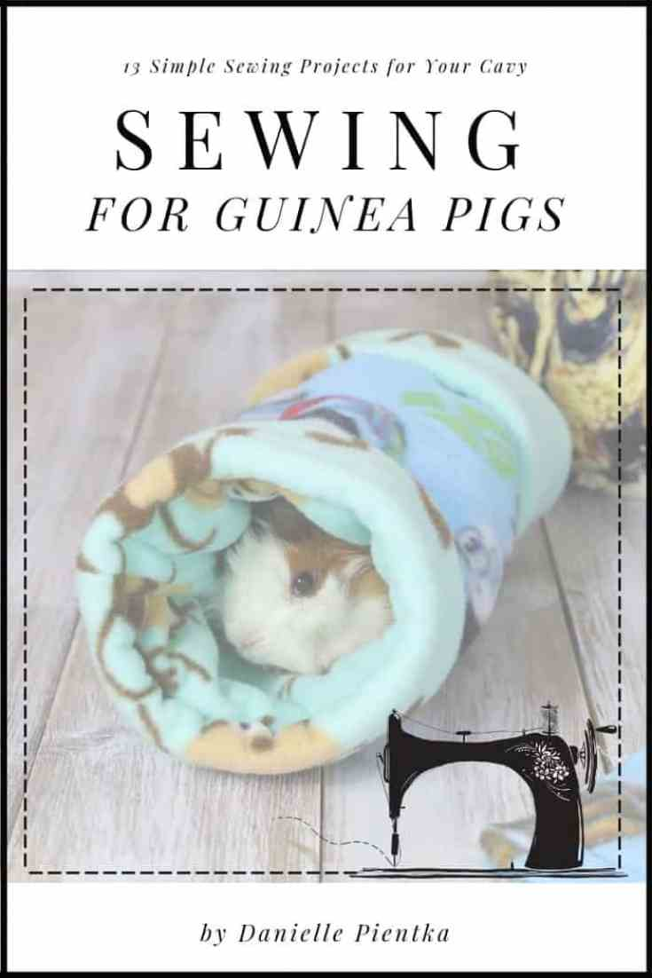 "Get the book, ""Sewing for Guinea Pigs"" for lots of in-depth tutorials on how to make your own guinea pig gear."