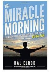Productivity habits: Morning Miracle, Hal Elrod