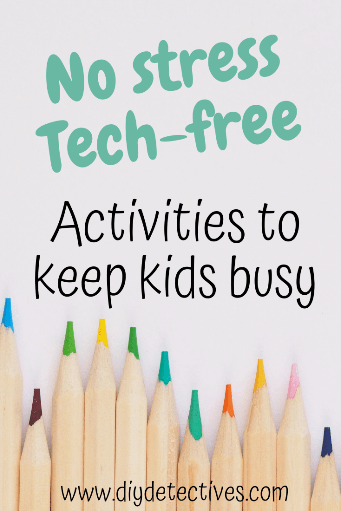 Tech-Free Activities for Kids to Keep them Busy