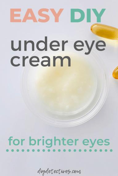 Easy DIY Under Eye Cream for Brighter Eyes