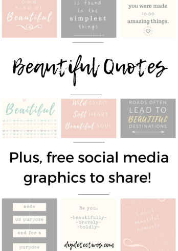 Beautiful Quotes with Social Media Graphics to Share