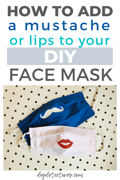 How to add a mustache or lips to your DIY face mask
