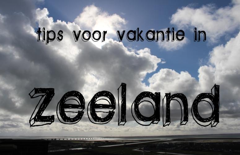 tips voor vakantie in Zeeland diydiva