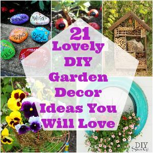 21 Lovely DIY Garden Decor Ideas You Will Love • DIY Home ... on Diy Garden Decor  id=69145
