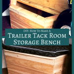 Diy How To Make A Storage Bench For Your Trailer Tack Room Diy Horse Ownership