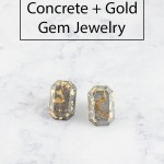 DIY Concrete and Gold Gem Jewelry