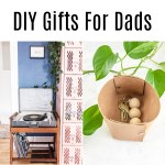 Diy gift ideas for dads (or any man in your life).