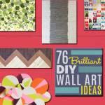 76 Diy Wall Art Ideas For Those Blank Walls