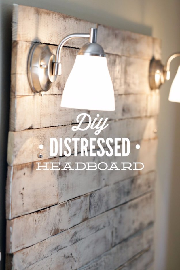 DIY Headboard Ideas - DIY Distressed Headboard - Easy and Cheap Do It Yourself Headboards - Upholstered, Wooden, Fabric Tufted, Rustic Pallet, Projects With Lights, Storage and More Step by Step Tutorials http://diyjoy.com/diy-headboards