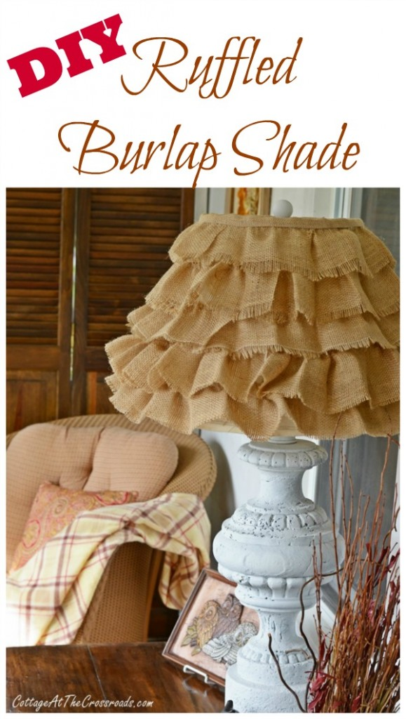Dollar Store Crafts - DIY Ruffled Burlap Shade - Best Cheap DIY Dollar Store Craft Ideas for Kids, Teen, Adults, Gifts and For Home #dollarstore #crafts #cheapcrafts #diy