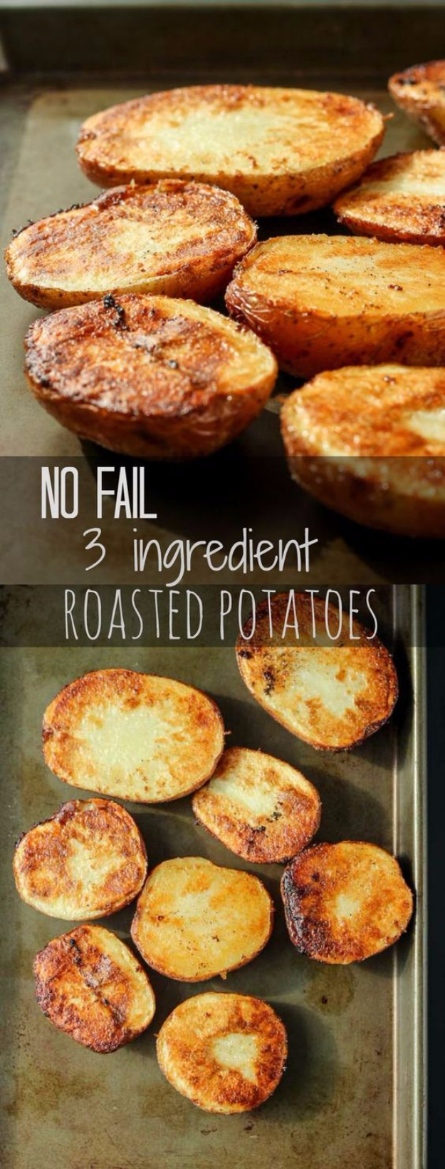 33 Easy Three Ingredient Recipes - No Fail 3 Ingredient Roasted Potatoes - Quick And Healthy 3 Ingredients Recipe Ideas for Breakfast, Lunch, Dinner, Appetizers, Snacks and Desserts - Cookies, Chicken, Crockpot Ideas, Baking and Microwave Recipes and Tutorials http://diyjoy.com/easy-three-ingredient-recipes