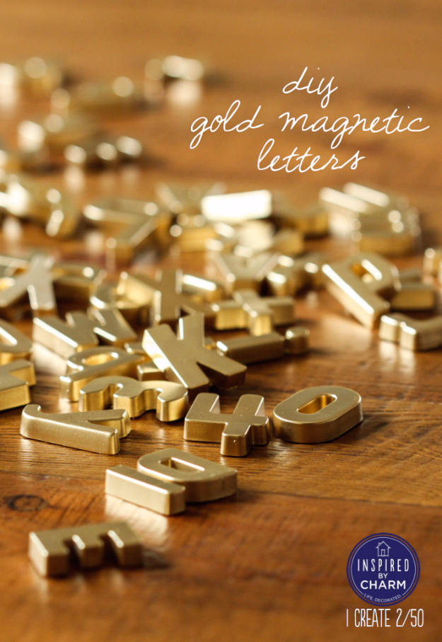 33 Cool DIYs With Spray Paint - DIY Gold Magnetic Letters - Easy Spray Paint Decor, Fun Do It Yourself Spray Paint Ideas, Cool Spray Paint Projects To Try, Upcycled And Repurposed, Restore Old Items With Spray Paint http://diyjoy.com/diy-ideas-spray-paint