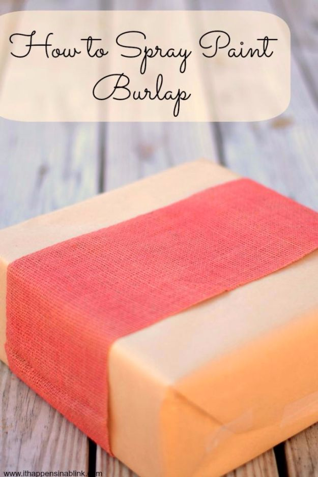 Spray Painting Tips and Tricks - Spray Painting Burlap - Home Improvement Ideas and Tutorials for Spray Painting Furniture, House, Doors, Trim, Windows and Walls - Step by Step Tutorials and Best How To Instructions - DIY Projects and Crafts by DIY JOY http://diyjoy.com/spray-painting-tips-tricks