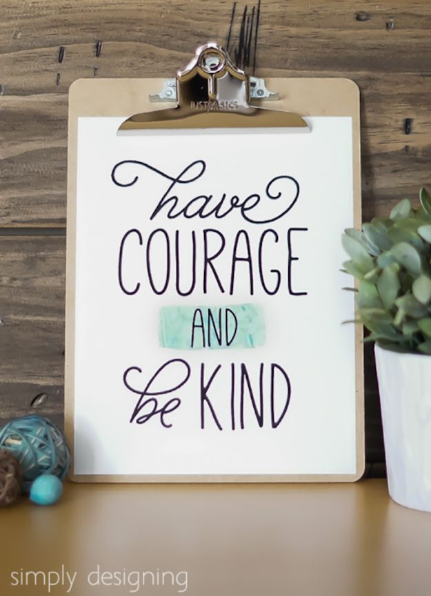 Free Printables For Your Walls - Have Courage And Be Kind - Best Free Prints for Wall Art and Picture to Print for Home and Bedroom Decor - Ideas for the Home, Organization - Quotes for Bedroom and Kitchens, Vintage Bathroom Pictures - Downloadable Printable for Kids - DIY and Crafts by DIY JOY http://diyjoy.com/free-printables-walls