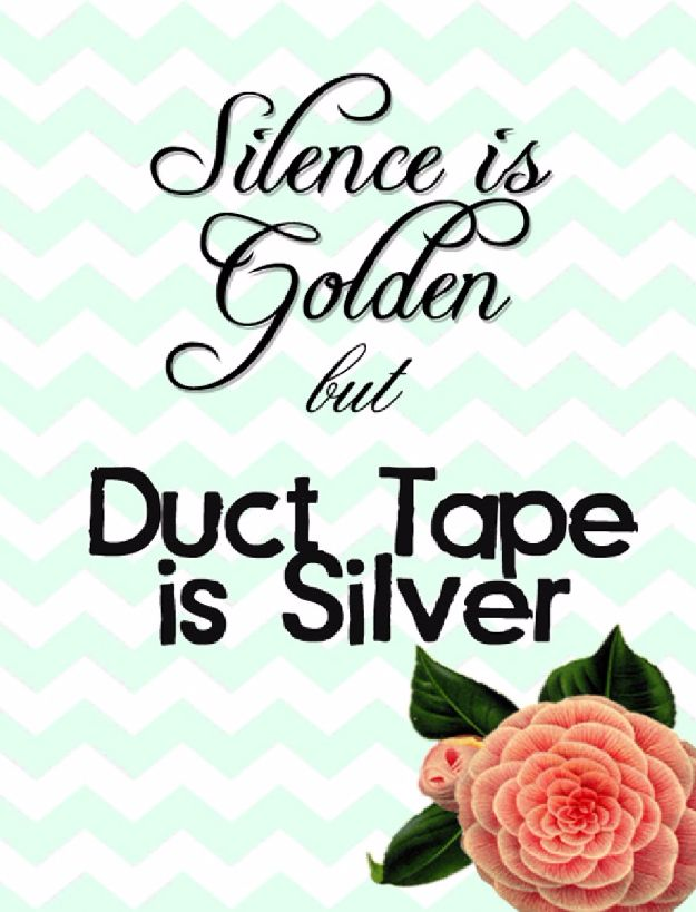Free Printables For Your Walls - Silence Is Golden But Duct Tape Is Silver - Best Free Prints for Wall Art and Picture to Print for Home and Bedroom Decor - Ideas for the Home, Organization - Quotes for Bedroom and Kitchens, Vintage Bathroom Pictures - Downloadable Printable for Kids - DIY and Crafts by DIY JOY http://diyjoy.com/free-printables-walls